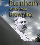 Missing Image -  Daniel Burnham Saved From Drowning