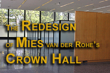 The redesign of the interior of Mies van der Rohe's Crown Hall