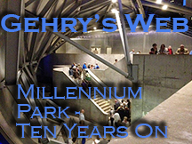 Gehry's Web: Chicago's Millennium Park Ten Years Out